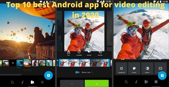 Top 10 best Android app for video editing in 2020