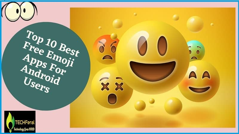 Top 10 Best Free Emoji Apps For Android Users in 2020