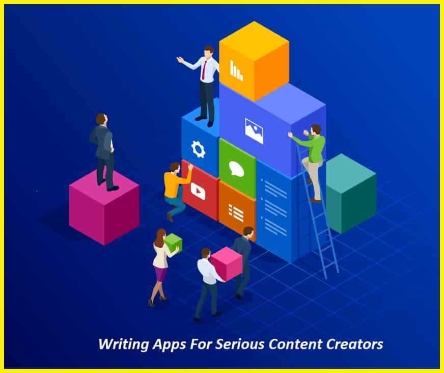 Best Writing Apps For Serious Content Creators
